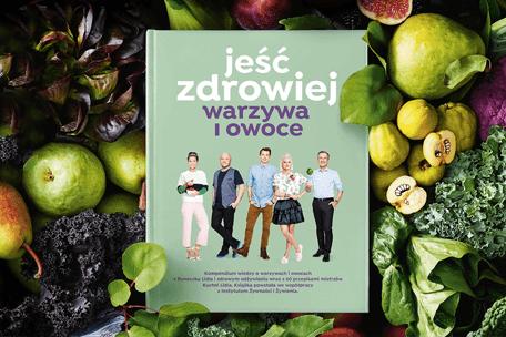 """Nowa książka Lidla """"Jeść zdrowiej – warzywa i owoce"""" – jak ją zdobyć?"""