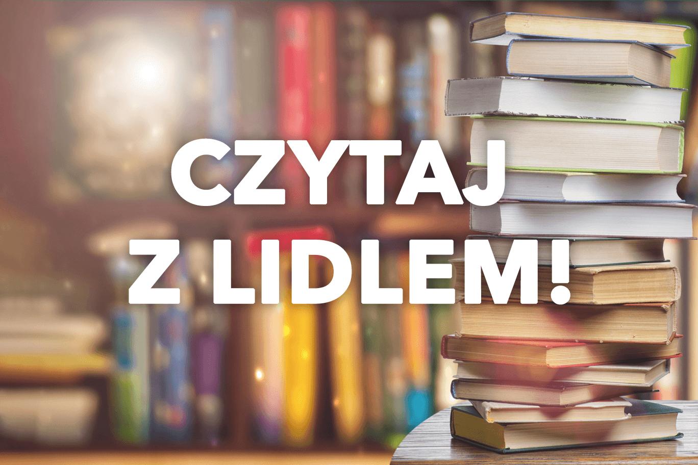 Księgarnia Lidla – najlepsze tytuły w najlepszych cenach