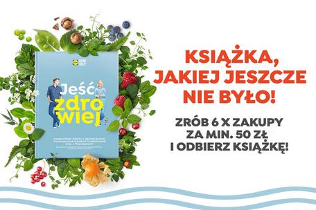 """""""Jeść zdrowiej"""" – nowa książka Lidla"""