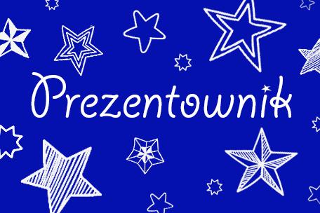 PREZENTOWNIK – pomysły na prezenty dla dzieci!